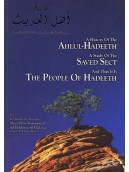 A History of Ahlul Hadeeth - A Study of the Saved Sect and that it is The People of Hadeeth