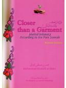 Closer than a Garment - Marital Intimacy According to the Pure Sunnah