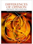 Differences of Opinions amongst Scholars