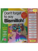 Don't Forget to Say Bismillah A Story Sound Book