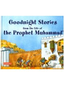Goodnight Stories from Life of Prophet Muhammad