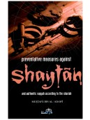 Prevantative measures against Shaytan