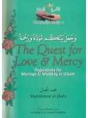 Quest for Love and Mercy - The Regulations for Marriage & Wedding in Islam