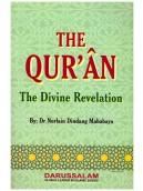 The Qur'an - The Divine Revelation