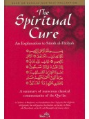 The Spiritual Cure An Explanation to Surah al-Fatihah