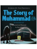The Story of Muhammad (Makkan Period)