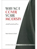 Why not Cover your Modesty